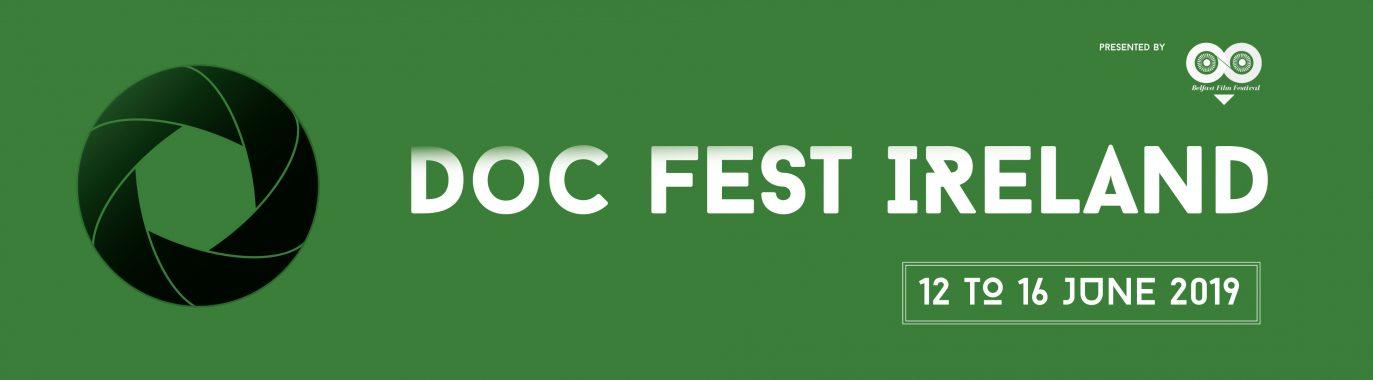 Doc Fest Ireland 1