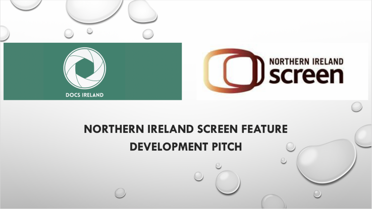 Northern Ireland Screen Feature Development Pitch 1
